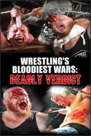 Wrestling's Bloodiest Wars Deadly Verdict 720p SDTV WEB -WH